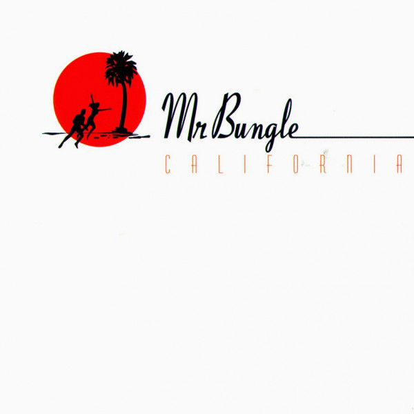 "MR. BUNGLE ""California"" VINYL"