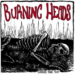 "BURNING HEADS ""Choose your trap"" VINYL"