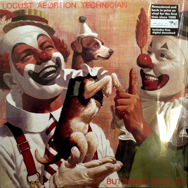 "BUTTHOLE SURFERS ""Locust abortion technician"" LP"