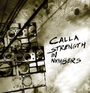 "CALLA "" Strenght in numbers"" CD"