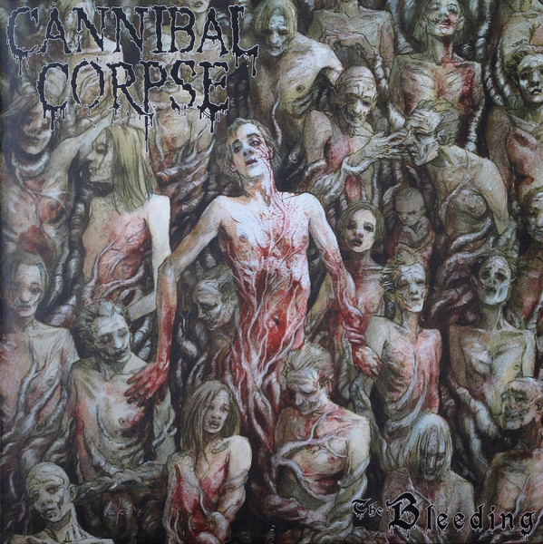 "CANNIBAL CORPSE""The bleeeding"" LP"