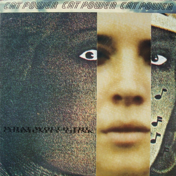 "CAT POWER ""What would the community think"" CD"