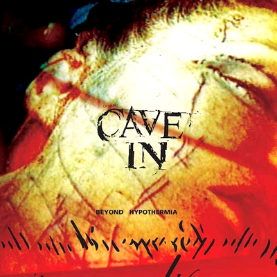 "CAVE IN ""Beyond hypothermia"" CD"