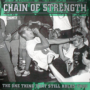 "CHAIN OF STRENGTH ""the one thing.."" LP"