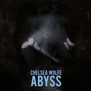 "CHELSEA WOLFE ""Abyss"" CD"