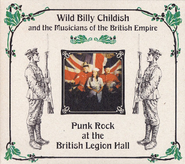 "BILLY CHILDISH ""Punk rock at british legion hall"" CD"