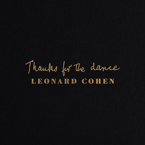 "LEONARD COHEN ""Thanks for the dance"" VINYL"