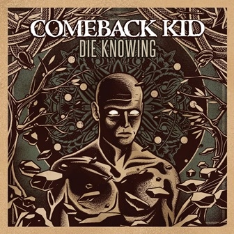 "COMEBACK KID ""Die knowing"" VINYL"