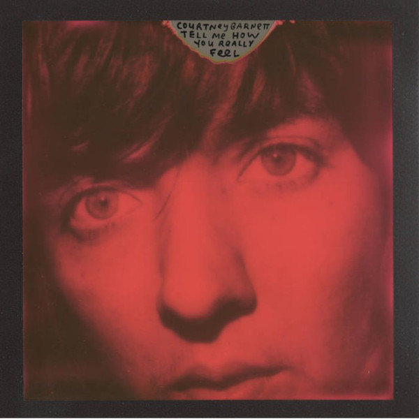 "COURTNEY BARNETT ""Tell me how you really feel"" CD"