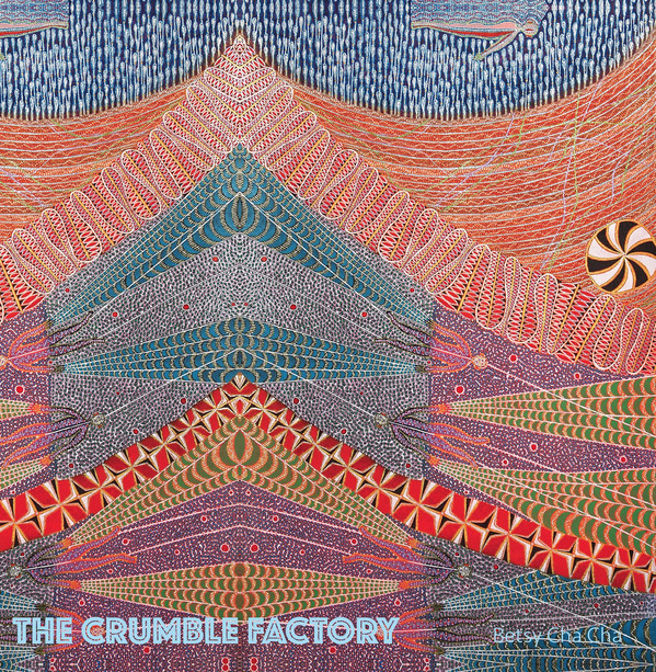 "THE CRUMBLE FACTORY ""Betsy cha cha"" LP"