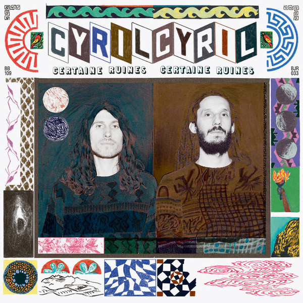 "CYRIL CYRIL ""Certaine ruines"" LP"
