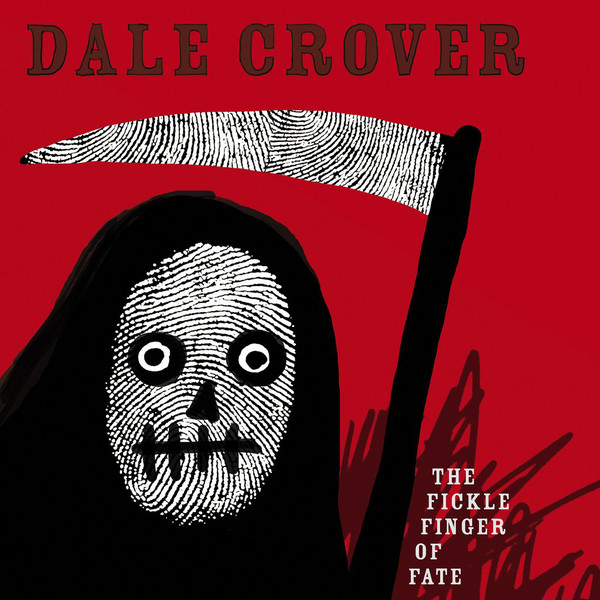 "DALE CROVER ""The fickle finger of fate"" VINYL"