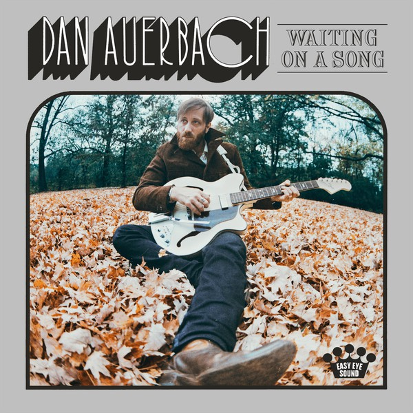 "DAN AUERBACH ""Waiting on a song"" VINYL"