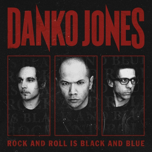"DANKO JONES ""Rock and roll is black & blue"" LP"