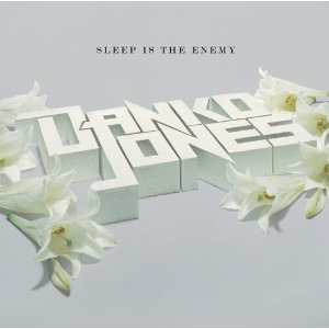 "DANKO JONES "" Sleep is the enemy"" LP"