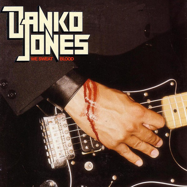 "DANKO JONES ""We Sweat Blood""CD"