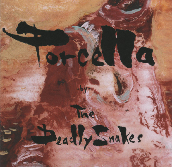 "DEADLY SNAKES ""Porcella"" CD"