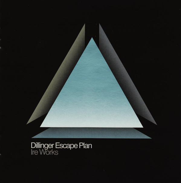 "DILLINGER ESCAPE PLAN ""Ire works"" VINYL"