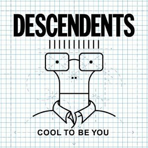 "DESCENDENTS ""Cool to be you"" VINYL"