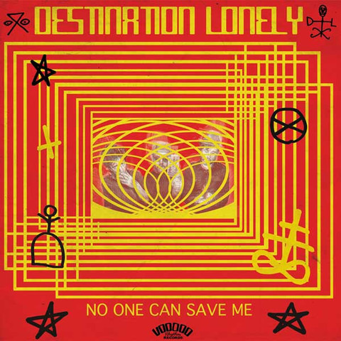"DESTINATION LONELY ""No one can save me"" LP"