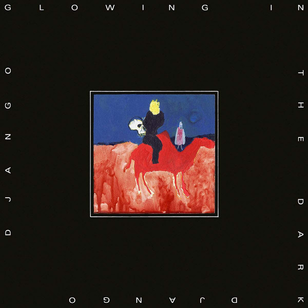 "DJANGO DJANGO ""Glowing in the dark"" VINYL"