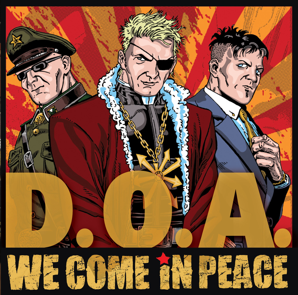 "D.O.A ""We come in peace"" CD"