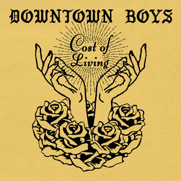 "DOWNTOWN BOYS ""Cost of living"" LP"