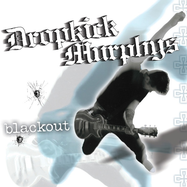 "DROPKICK MURPHYS ""Blackout"" CD"
