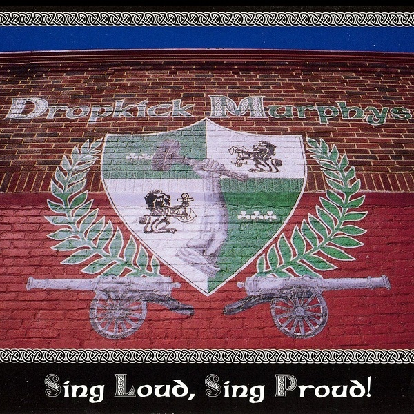 "DROPKICK MURPHYS ""Sing Loud Sing Proud"" CD"