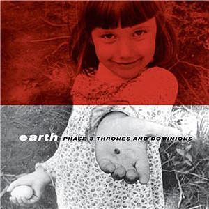 "EARTH ""Phase 3 thrones & dominions"" VINYL"