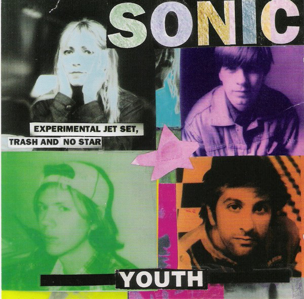 "SONIC YOUTH ""Experimental jet set, trash and no star"" VINYL"