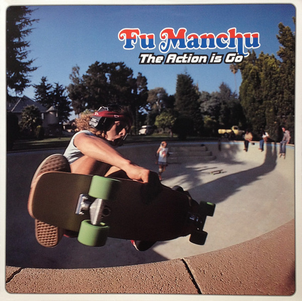 "FU MANCHU ""The action is go"" 2LP"
