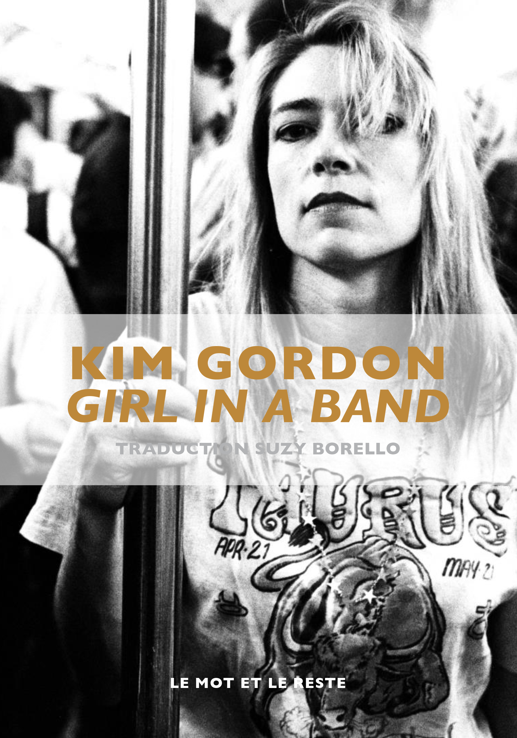 "KIM GORDON ""Girl in a band"""