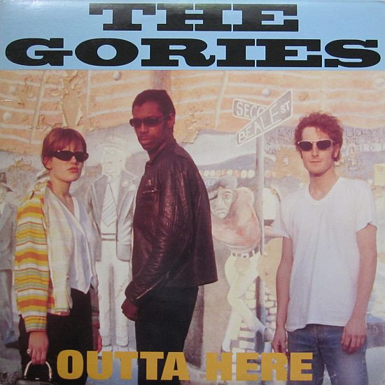 "GORIES ""Outta here"" VINYL"