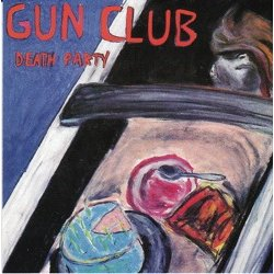 "GUN CLUB ""Death party"" VINYL"