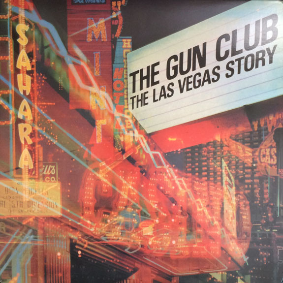 "GUN CLUB ""The Las Vegas story"" VINYL"