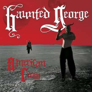 "HAUNTED GEORGE ""American crow"" CD"