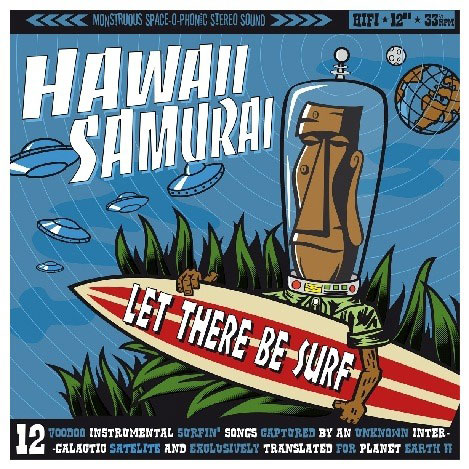 "HAWAII SAMURAI ""Let there be surf"" VINYL"