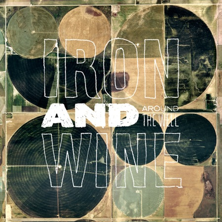 "IRON & WINE ""Around the well"" LP"
