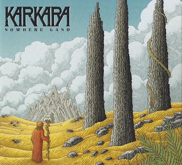 "KARKARA ""Nowhere land"" CD"
