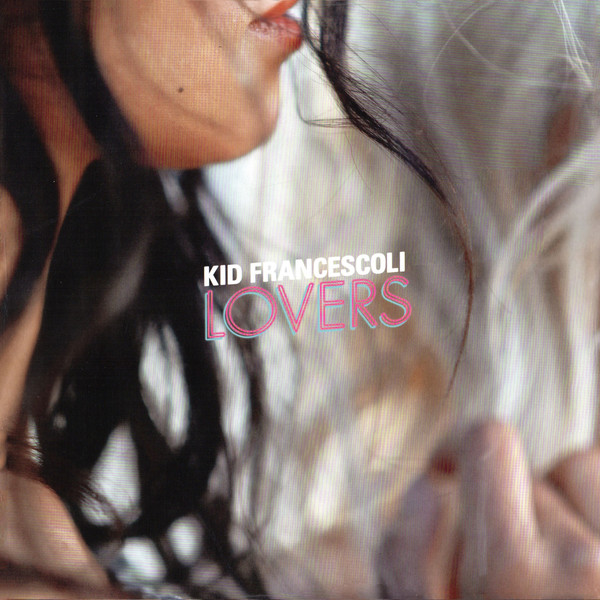 "KID FRANCESCOLI ""Lovers"" VINYL"