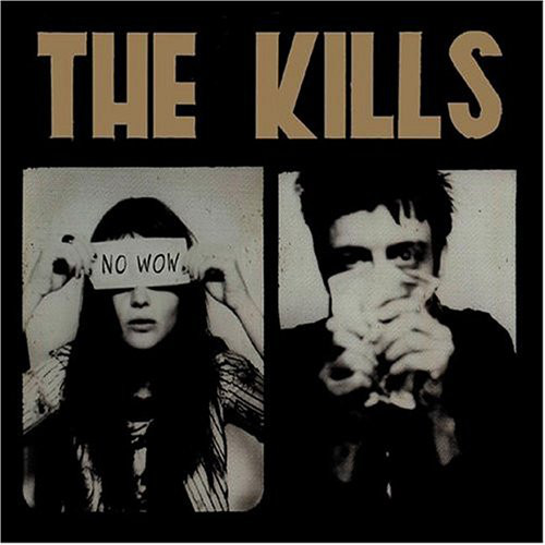 "THE KILLS ""No wow"" LP"