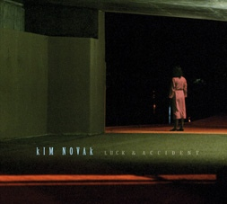 "KIM NOVAK ""Luck & accident"" CD"