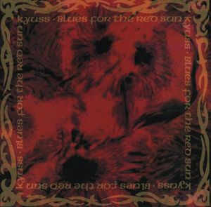 "KYUSS ""Blues for the red sun"" CD"