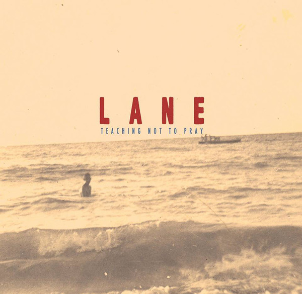 "LANE ""Teaching not to pray"" CD"
