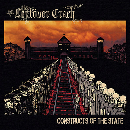 "LEFTOVER CRACK ""Constructs of the state"" CD"