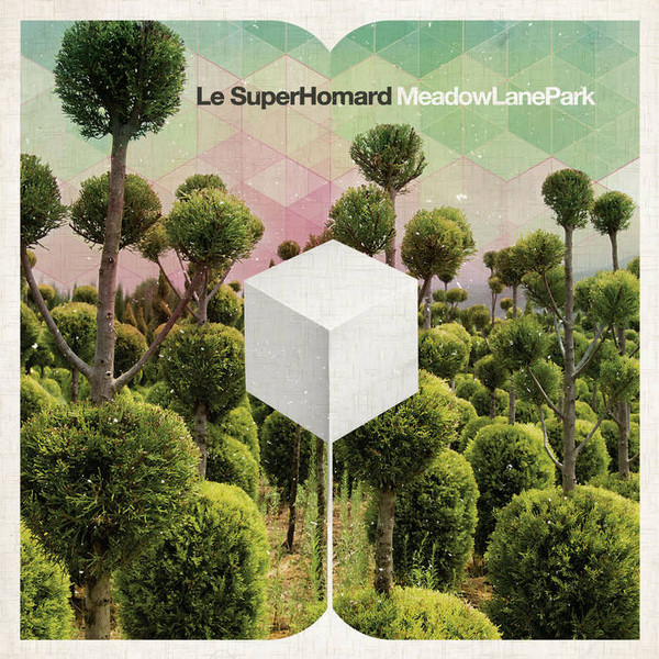 "LE SUPERHOMARD ""Meadow lane park"" CD"