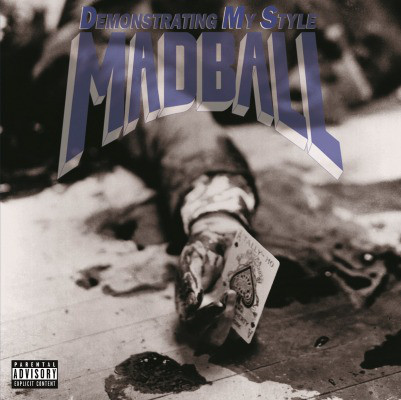 "MADBALL ""Demonstrating my style"" VINYL"