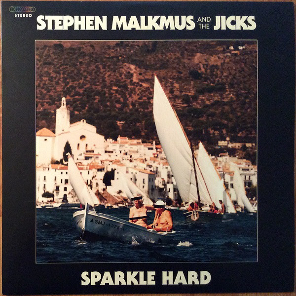 "STEPHEN MALKMUS & THE JICKS ""Sparkle hard"" CD"