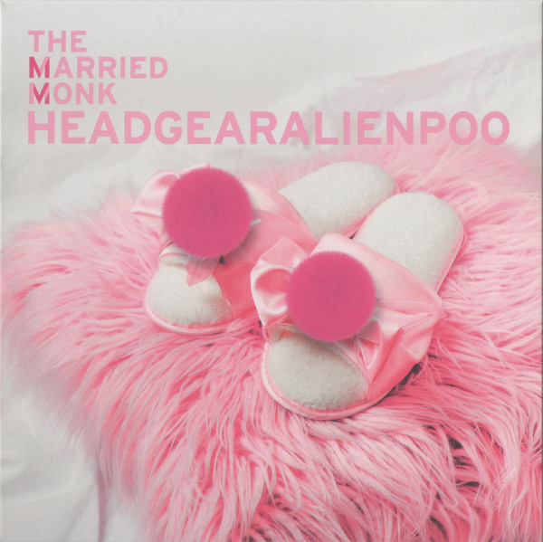 "THE MARRIED MONK ""Headgearalienpoo"" CD"